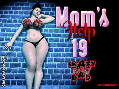 CrazyDad- Mom's Help Teenage